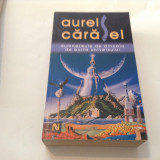 AUREL CARASEL DUMNEZEU DE DINCOLO DE BURTA UNIVERSULUI,RF12/2
