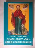 Monah Pimen Vlad - Sfantul Munte Athos gradina Maicii Domnului
