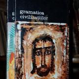 FERNAND BRAUDEL - GRAMATICA CIVILIZATIILOR, 2 VOLUME