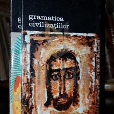 FERNAND BRAUDEL - GRAMATICA CIVILIZATIILOR, 2 VOLUME - Istorie