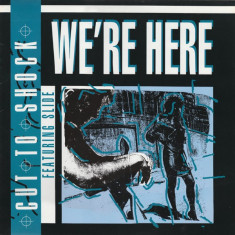 Cut to Shock featuring Slide - We're Here disc vinil Maxi Single House, Electro - Muzica House