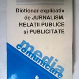 Cristian Florin Popescu - Dictionar explicativ de jurnalism, relatii publice si publicitate