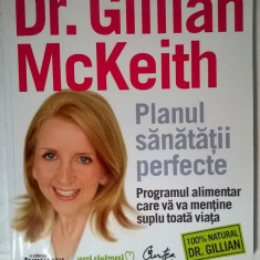 Gillian McKeith – Planul sanatatii perfecte