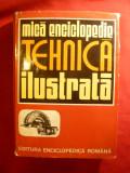 Mica Enciclopedie Tehnica Ilustrata - Ed. Enciclopedica 1973 ,310 pag. ,ilustra.