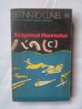 (C337) BERNARD CLAVEL - STAPANUL FLUVIULUI