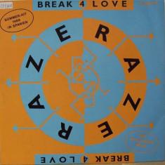 Raze - Break 4 Love 1988 disc vinil Maxi Single House, Acid House - Muzica House