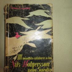 Minunata calatorie a lui Nils Holgersson prin Suedia - Selma Lagerlof - Carte Basme