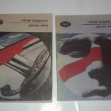 MIHAIL BULGAKOV - GARDA ALBA Vol.1.2. - Roman, Anul publicarii: 1969