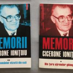 Din tara sarmelor ghimpate - memorii 2 volume / Cicerone Ionitoiu - Istorie
