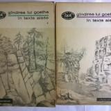 Gandirea lui Goethe in texte alese {2 volume} - Filosofie