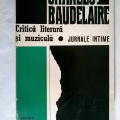 Charles Baudelaire - Critica literara si muzicala * Jurnale intime