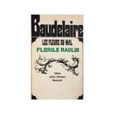 Florile Raului - Les Fleures du Mal  -  Baudelaire (editie bilingva), Alta editura