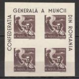 Romania.1947 Confederatia Generala a Muncii P.A. bloc 4 XR.130 - Timbre Romania, Nestampilat