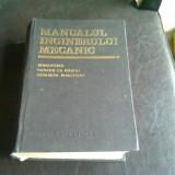 MANUALUL INGINERULUI MECANIC - N. MANOLESCU - Carti Mecanica
