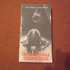 Jean-Marie Domenach - Intoarcerea tragicului - Carte Cinematografie