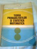 TEORIA PROBABILITATILOR SI STATISTICA MATEMATICA ~ GH. MIHOC