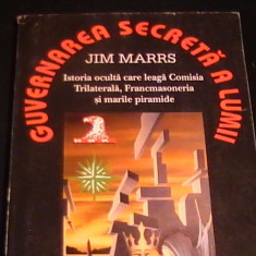 GUVERNAREA SECRETA A LUMII-JIM MARS-303 PG A 4- - Carte masonerie