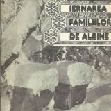 Ion Miloiu - IERNAREA FAMILIILOR DE ALBINE