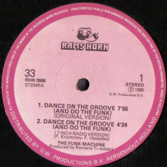 Funk Machine - Dance On The Groove 1986 disc vinil Maxi Single Italo-Disco - Muzica Dance