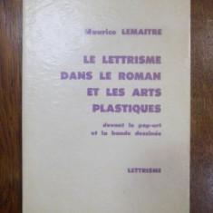 Le lettrisme dans le roman et les arts plastiques, Paris 1970