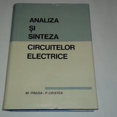 M.PREDA \ P.CRISTEA - ANALIZA SI SINTEZA CIRCUITELOR ELECTRICE - Carti Energetica