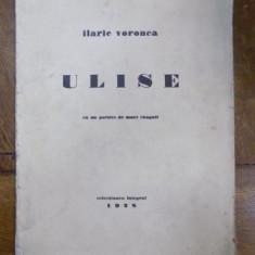 Ilarie Voronca, Ulise, Colectia integral 1928 cu dedicatia autorului