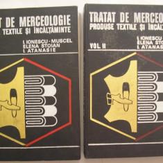 Tratat de Merceologie, Produse Textile si Incaltaminte - colectiv (2 volume)