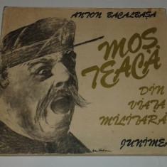 ANTON BACALBASA - MOS TEACA DIN VIATA MILITARA