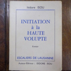 Initiation a la haute volupte, Laussane 1960