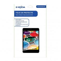 Folie de protectie pentru tableta 7, 85 inch E-Boda Essential A700 - Folie protectie tableta
