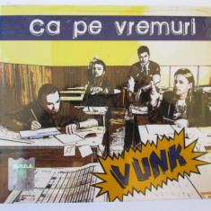 Cd nou in tipla Vunk, albumul Ca pe vremuri-Mediapro music 2010 - Muzica Rock