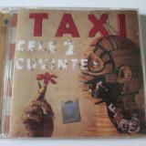 Cd nou in tipla Taxi,albumul Cele 2 cuvinte-Cat Music 2011