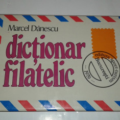 MARCEL DANESCU - DICTIONAR FILATELIC