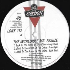 The Incredible Mr. Freeze - Back To The Scene... disc vinil Maxi Single Hip Hop - Muzica Hip Hop
