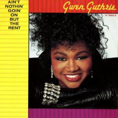 Gwen Guthrie - Ain't Nothin' Goin' On But The Rent 1986 Garage House/funk - Muzica Pop, VINIL