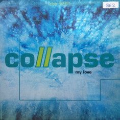 Collapse - My Love 1991 disc vinil Maxi Single House, Euro House - Muzica House
