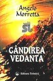 Gandirea Vedanta  -  Angelo Morretta, Alta editura