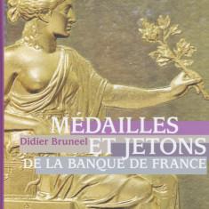 Catalog: D.Bruneel - Medailles et jetons de la Banque de France (limba franceza)