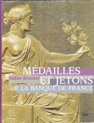 Catalog: D.Bruneel - Medailles et jetons de la Banque de France (limba franceza) foto