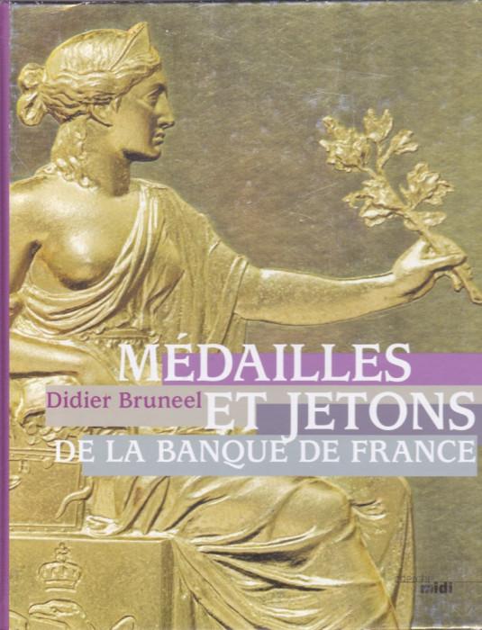 Catalog: D.Bruneel - Medailles et jetons de la Banque de France (limba franceza) foto mare