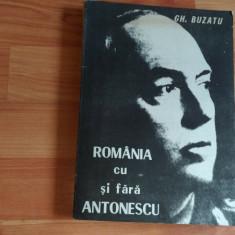 ROMANIA CU SAU FARA ANTONESCU-GH. BUZATU - Istorie