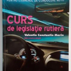 Valentin Constantin Marin - Curs de legislatie rutiera