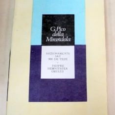 RATIONAMENTE SAU 900 DE TEZE.DESPRE DEMNITATEA OMULUI-G. PICO DELLA MIRANDOLA 1991 - Carte Psihologie