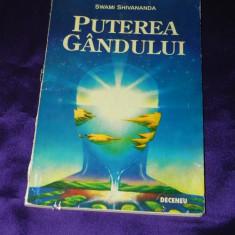 Swami Shivananda - Puterea gandului (f0412 - Carte dezvoltare personala
