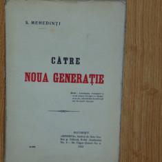 CATRE NOUA GENERATIE -S.MEHEDINTI ANUL 1912 - Carte Istorie