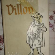 Francois Villon - Balade si alte poeme 287pagini - Carte poezie