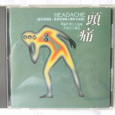 "CD Muzica Terapeutica Psihosomatica Chineza ""HEADACHE"" - Muzica Ambientala"