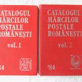 CATALOGUL MARCILOR POSTALE ROMANESTI '84, Vol. 1+2