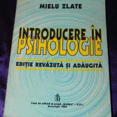 Mielu Zlate - Introducere in psihologie (f0427 - Carte Psihologie