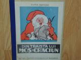 DIN TRAISTA LUI MOS CRACIUN -ELENA FARAGO ANUL 1947, Elena Farago